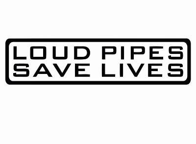 loud pipes saves lives2