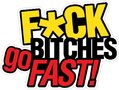 f*ck-bitches-go-fast!